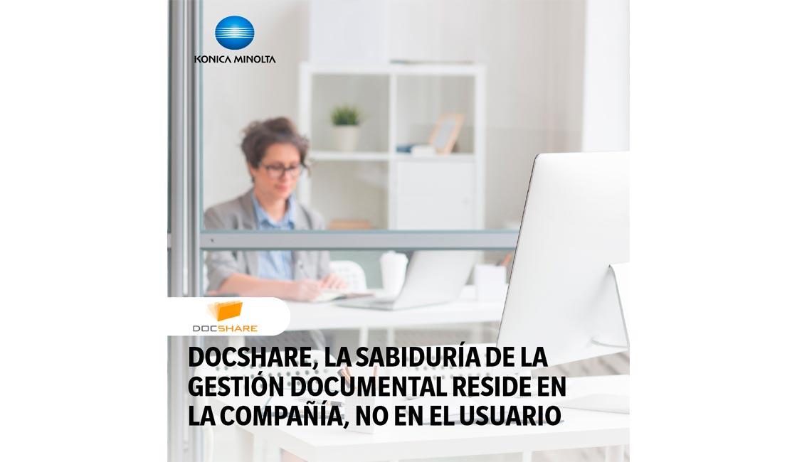 KONICA MINOLTA OFRECE LA TECNOLOGÍA DOCSHARE PARA LA TRANSFORMACIÓN DIGITAL DE LAS EMPRESAS